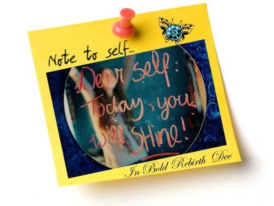 NOTE TO SELF on Self  LOVE Sundays...